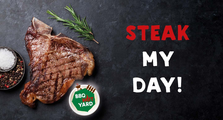 Steak my day