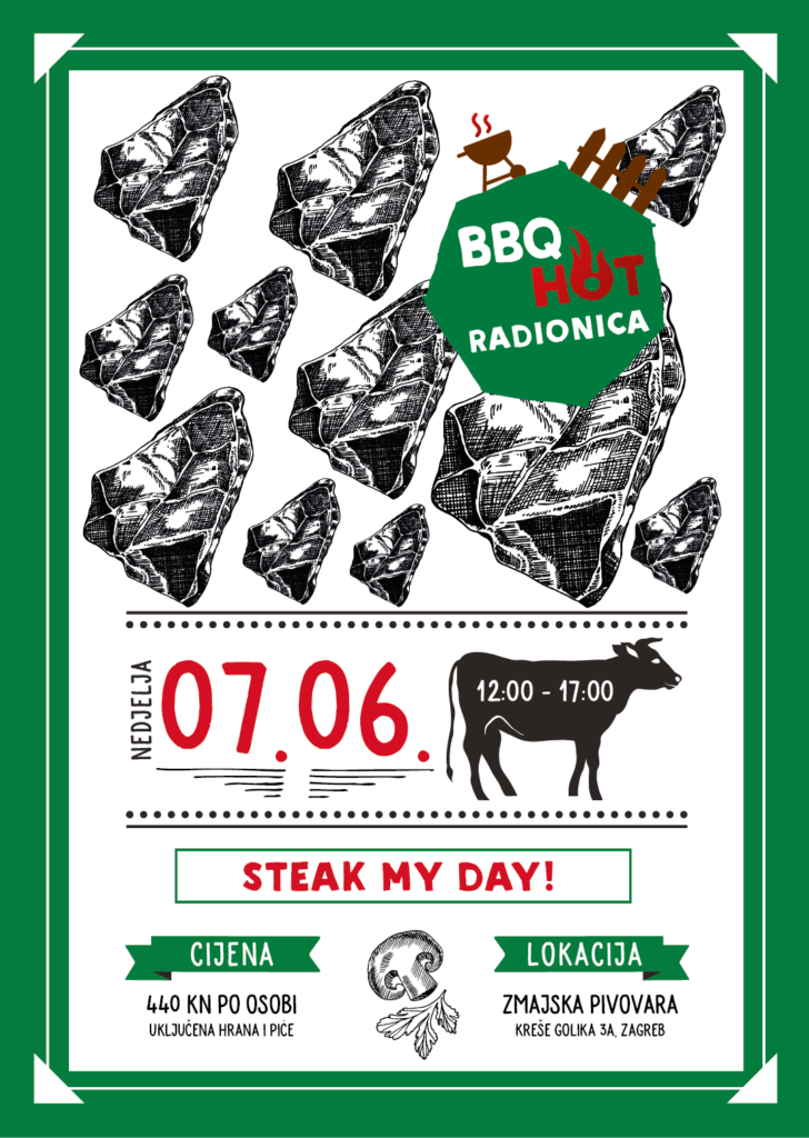 BBQ Radionica - Steak my day! - 07.06.2020. - RASPRODANO! 1