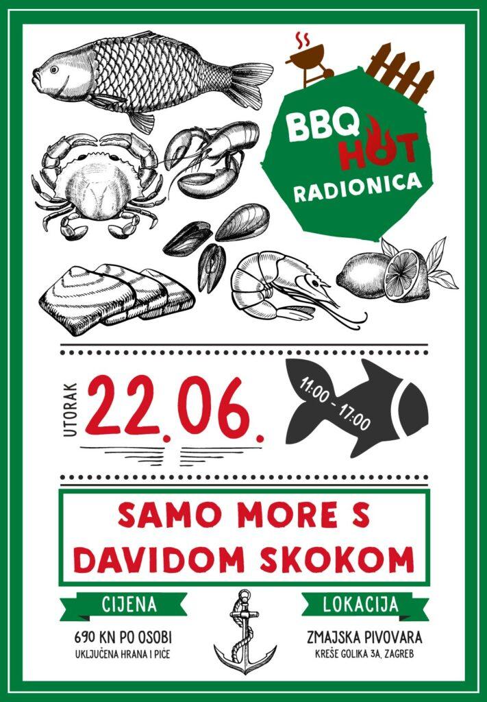 Grill & BBQ radionica s Davidom Skokom : Samo MORE! - 22.06.2021. 1